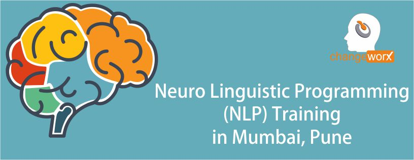 Neuro Linguistic Programming (NLP) Training in Mumbai, Pune